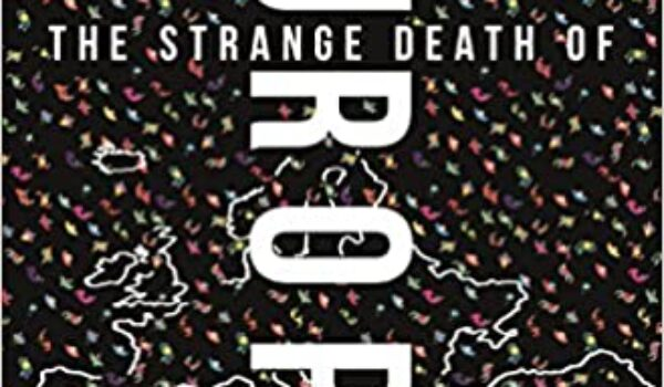 Book Review: The Strange Death of Europe: Immigration, Identity, Islam