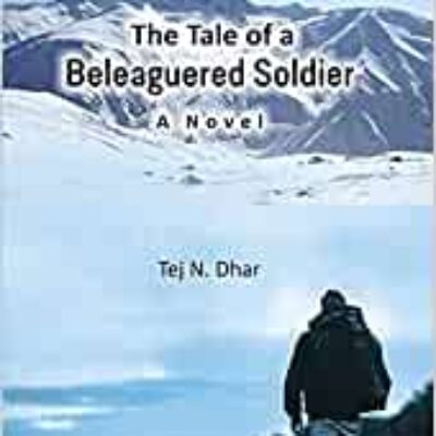 Book Review: The Tale of a Beleaguered Soldier